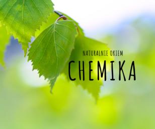 NATURALNIE, CZYLI KOSMETYKI OKIEM CHEMIKA